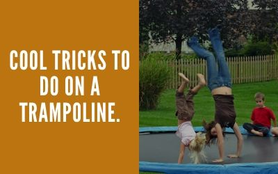 Cool Tricks To Do On A Trampoline