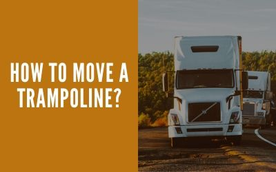 Read more about the article How To Move A Trampoline – All possible Ways.
