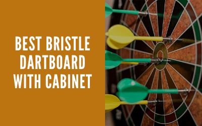 Read more about the article Best Bristle Dartboard with Cabinet in 2021
