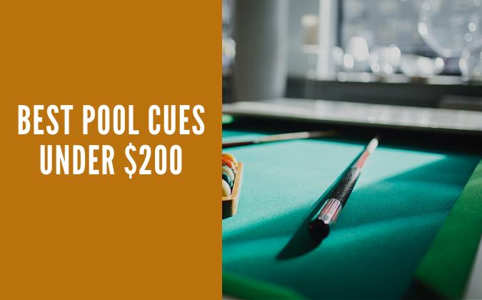 Best Pool Cues Under $200