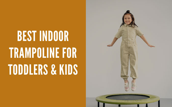 Best indoor trampoline for toddlers