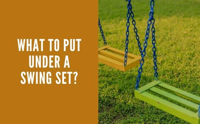 What to put under swing set