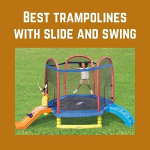 Best trampolines with slide and swing