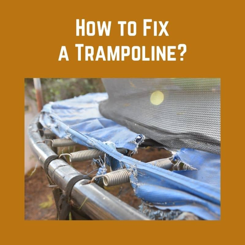 How to Fix a Trampoline