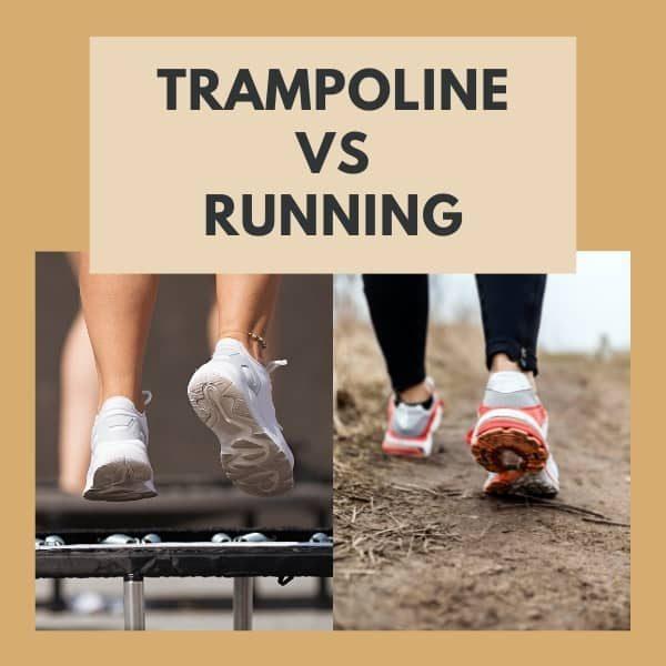 Trampoline vs Running